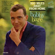 500 Miles Away from Home , Bobby Bare