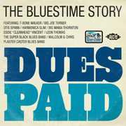 Dues Paid: Bluestime Story /  Various [Import] , Various Artists