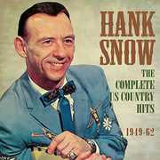 Complete Us Country Hits 1949-62 , Hank Snow
