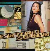 Greatest Hits , Gretchen Wilson