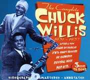 The Complete Chuck Willis 1951-1957 , Chuck Willis