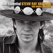 The Essential Stevie Ray Vaughan and Double Trouble [Remastered] , Stevie Ray Vaughan