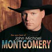 Very Best of John Michael Montgomery , John Michael Montgomery