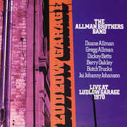 Live At Ludlow Garage 1970 , The Allman Brothers Band