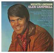 Wichita Lineman [Import] , Glen Campbell