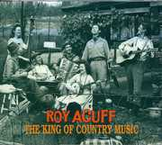 King of Country Music , Roy Acuff
