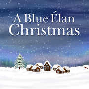 Blue Elan Christmas to Benefit the Alliance , Various Artists