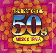 The Best Oof The 50s Music and Trivia , Various Artists