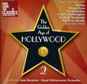 Golden Age of Hollywood 2 , José Serebrier