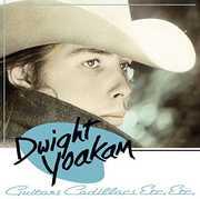 Guitars Cadillacs Etc Etc , Dwight Yoakam