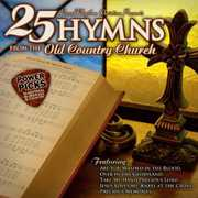 25 Hymns from the Old Country Church: Power /  Various , Various Artists