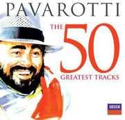 50 Greatest Tracks , Luciano Pavarotti
