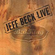 Live At B.B. King Blues Club , Jeff Beck