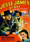 Jesse James at Bay , Roy Rogers