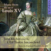 Music from the Age of Louis XV , John Kitchen