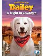 Adventures of Bailey: A Night in Cowtown , Trey Bumpass