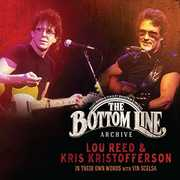 The Bottom Line Archive Series: In Their Own Words: With Vin Scelsa , Lou Reed and Kris Kristofferson