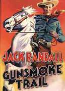 Gunsmoke Trail , Jack Randall