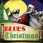 Blues Christmas , Various Artists