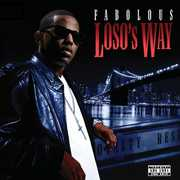 Loso's Way [Explicit Content] , Fabolous