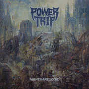 Nightmare Logic , Power Trip