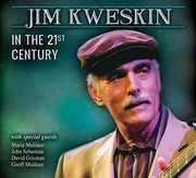 Jim Kweskin in the 21st Century , Jim Kweskin