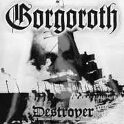 Destroyer , Gorgoroth