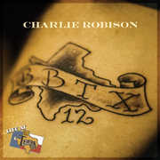 Live at Billy Bob's Texas , Charlie Robison