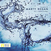 The Music of Marty Regan: Splash of Indigo Vol 1