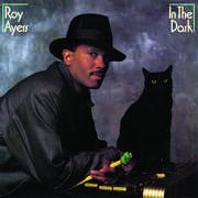 In The Dark (bonus Tracks Edition) , Roy Ayers