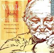 Wilde Plays Schumann , David Wilde