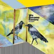 We Become Ravens , Ruxpin