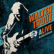 Alive In Amsterdam , Walter Trout