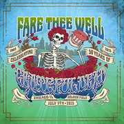 Fare Thee Well , The Grateful Dead