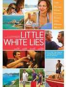 Little White Lies , François Cluzet