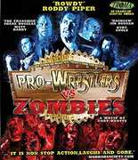 Pro-Wrestlers Vs. Zombies , Roddy Piper