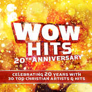 Wow Hits 20th Anniversary , Various Artists