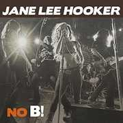 No B! , Jane Lee Hooker