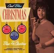 Blues For Christmas - Classic R&B/ Blues Christmas Cuts, 1956-61 , Various Artists