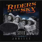 Silver Jubilee , Riders in the Sky