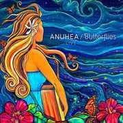 Butterflies - Live , Anuhea