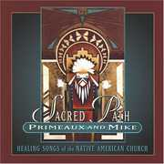 Sacared Path-Healing Songs , Verdell Primeaux