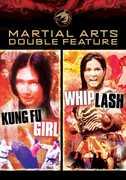 Kung Fu Girl /  Whiplash