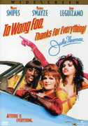 To Wong Foo, Thanks For Everything! Julie Newmar , Tommy Allen