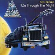 On Through the Night , Def Leppard