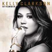 Stronger , Kelly Clarkson