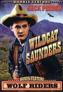 Wolf Riders /  Wildcat Saunders , Jack Perrin