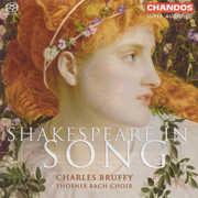 Phoenix Bach Choir : Shakespeare in Song , Charles Bruffy