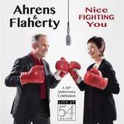Nice Fighting You: 30th Anniversary Celebration , Lynn Ahrens