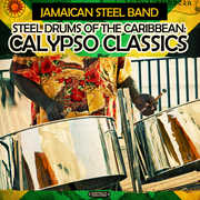 Steel Drums of the Caribbean: Calypso Classics , Jamaican Steel Band